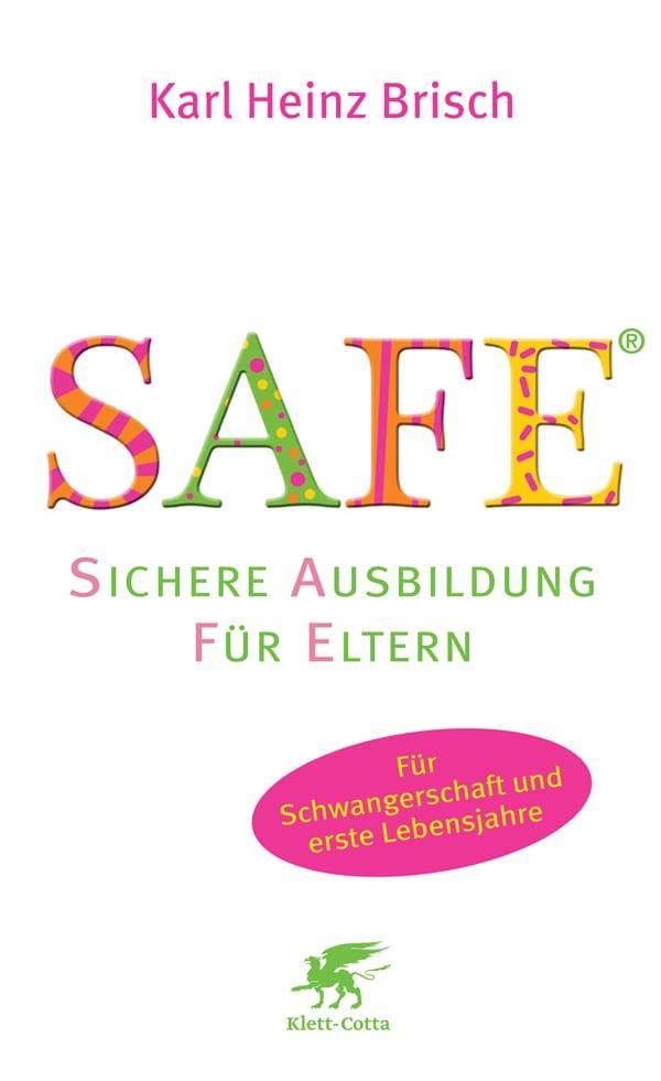 Buch Safe_Erziehung_Bindung_Kleinkind_Baby_sicher